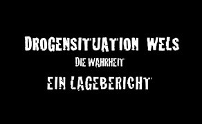 Drogensituation Wels – Ein Lagebericht