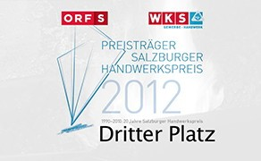 Salzburger Handwerkspreis Platz 3 ORFS/WKS