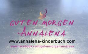 """""""Guten Morgen Annalena"""" – Geben wir unseren Kindern ihre Welt zurück"""