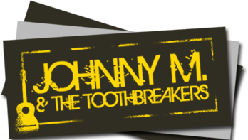 Johnny M. & The Toothbreakers